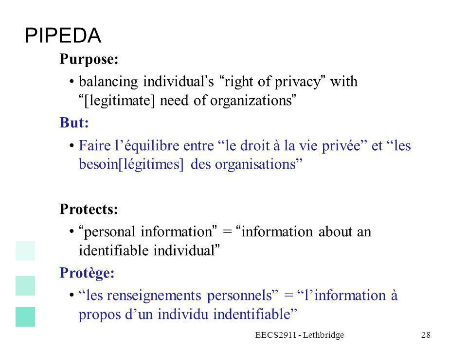 PIPEDA Purpose: balancing individual's right of privacy with [legitimate] need of organizations